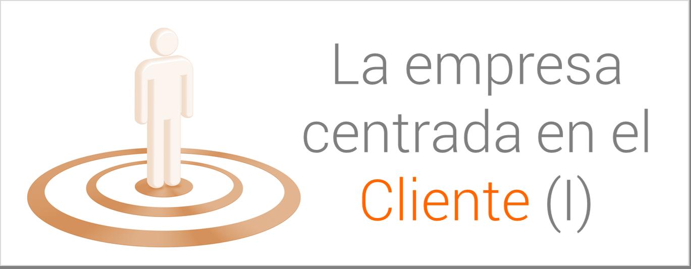 Empresa centrada en el cliente