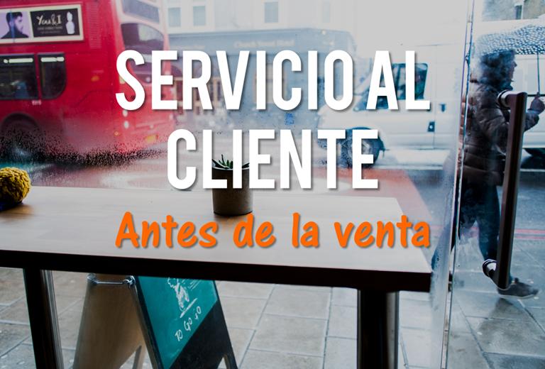 Cuando el servicio al cliente comienza antes de la venta
